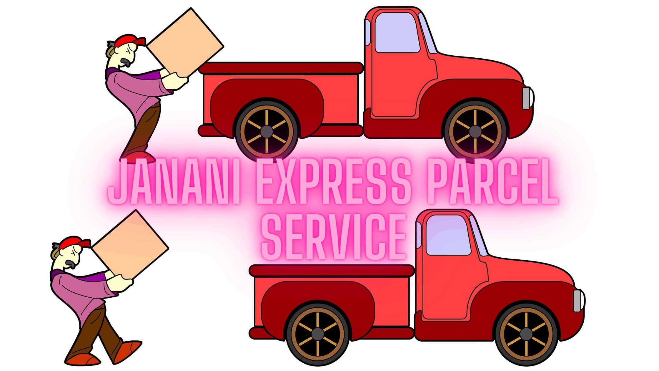 JANANI EXPRESS PARCEL SERVICE1
